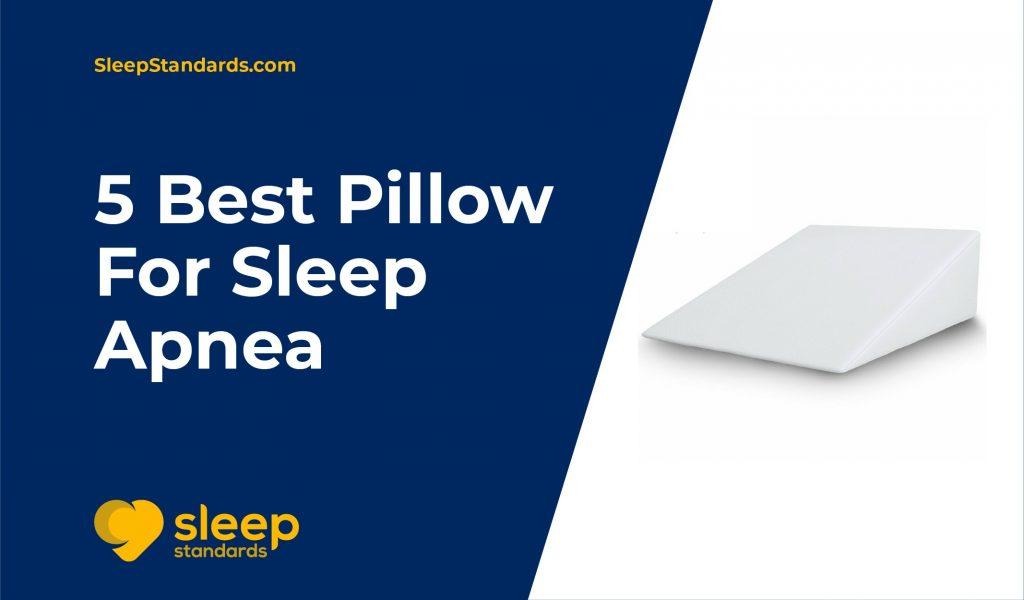 Best Pillow For Sleep Apnea