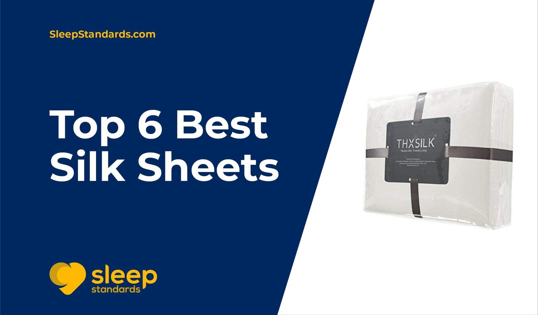 Best Silk sheets