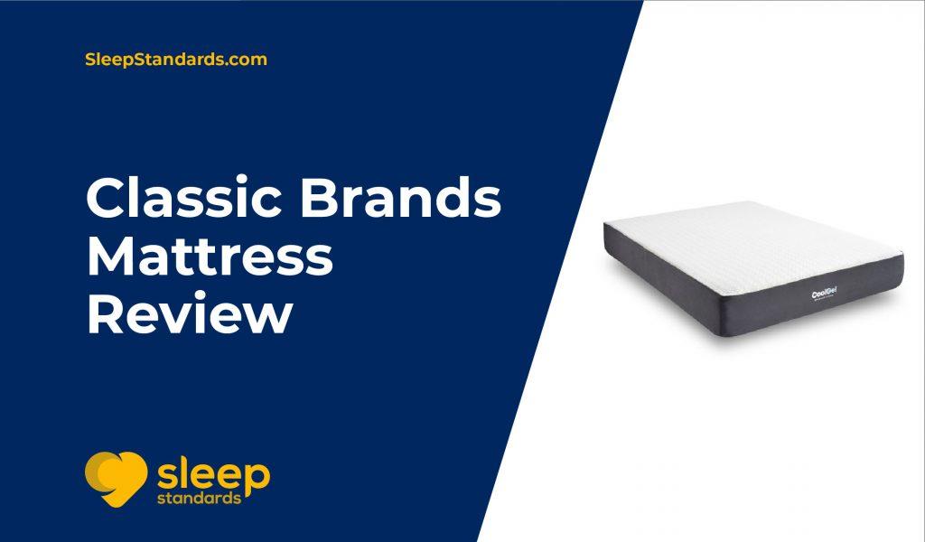 Classic Brands Mattress Review