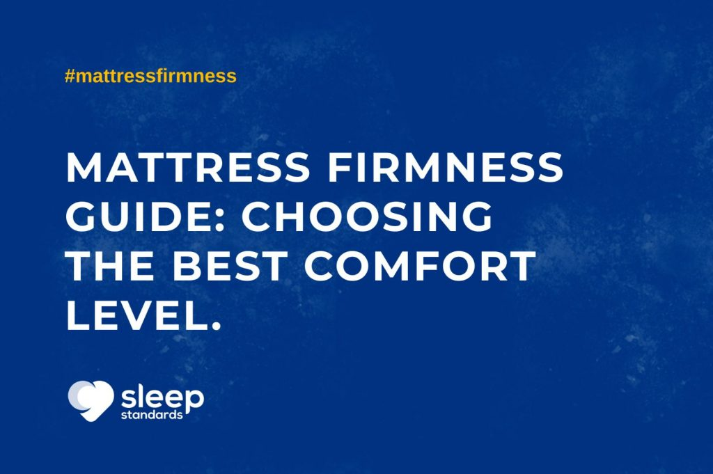 Mattress Firmness Scale: Choosing the Best Comfort Level 11