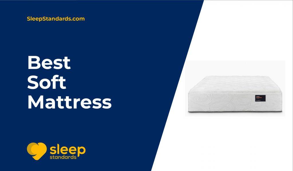 Best Soft Mattress