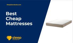 Best Cheap Mattresses