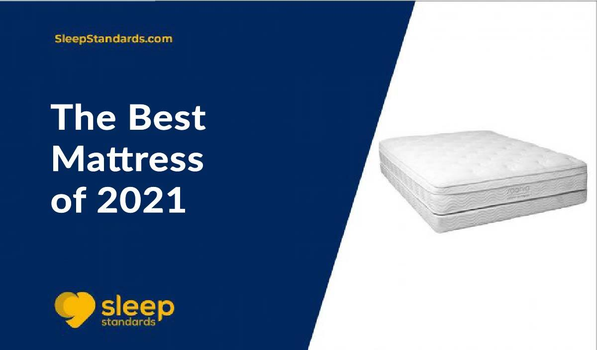 The Best Mattress of 2021
