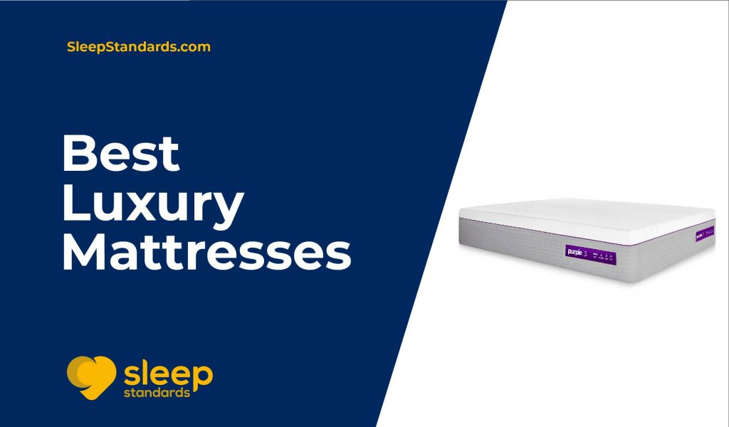 Top 10 Best Luxury Mattresses in 2020 - Complete Guide & Reviews