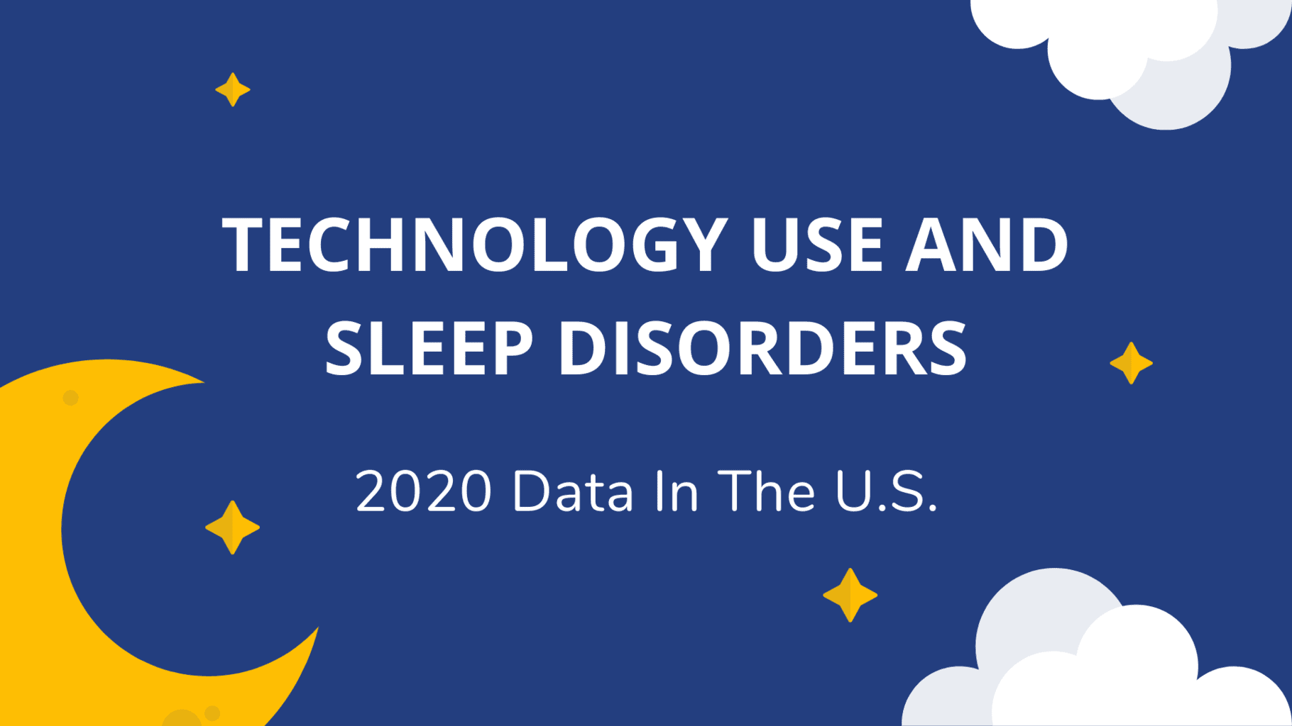 Technology Use And Sleep Disorders In The U.S. Featured Image