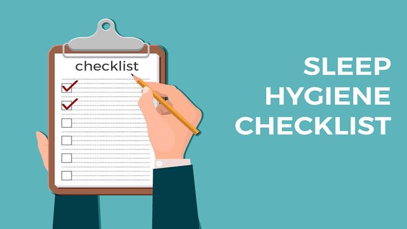 Sleep Hygiene: The Ultimate Checklist for a Better Night's Sleep