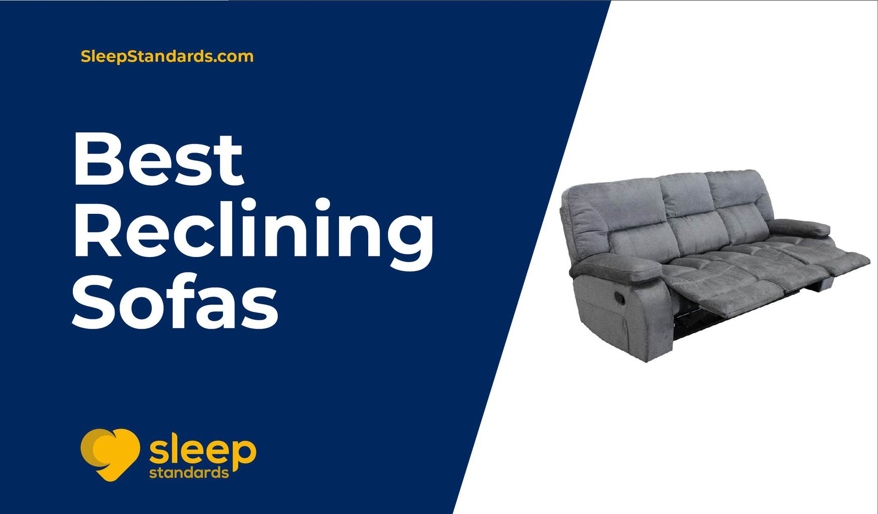 best reclining sofas
