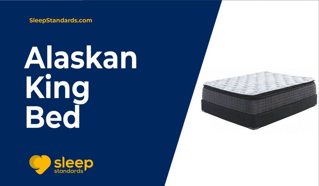 Alaskan King Bed Buyer's Guide