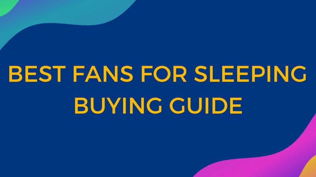 Best Fan for Sleeping