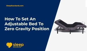 Set-Adjustable-Bed-To-Zero-Gravity-Position